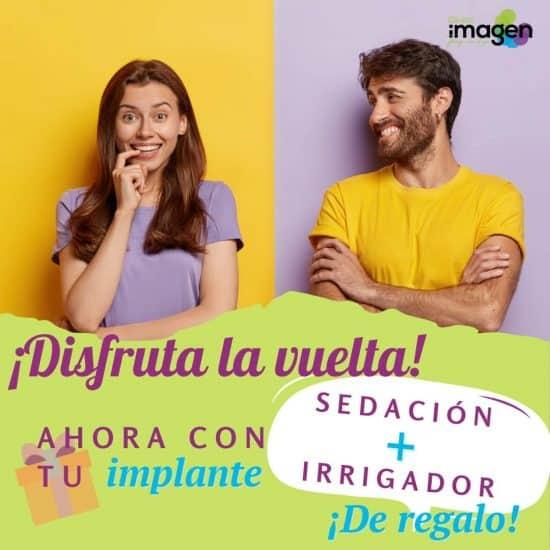 Promoción Dental Sedación + Irrigador